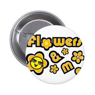 Flowers & Me Pinback Button
