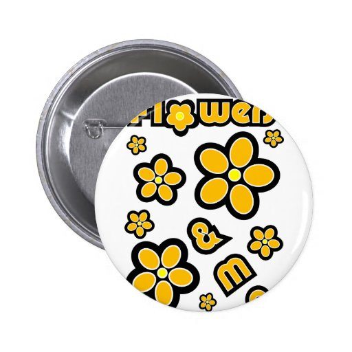 Flowers & Me Pinback Buttons