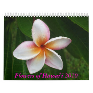 Flowers of Hawaii 2010 Calendar