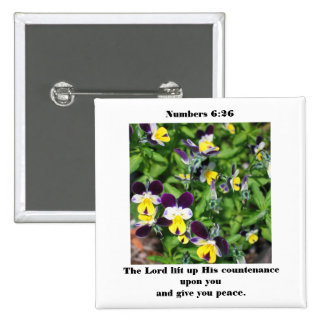 Flowers Scripture Numbers 6 26 nature photo Pinback Buttons