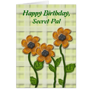 Flowery Secret Pal Birthday Greeting Card