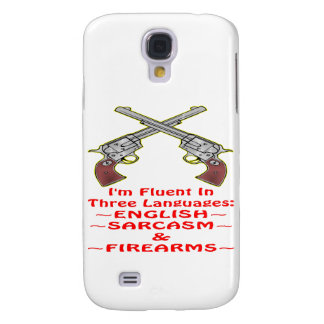 Fluent In 3 Languages English Sarcasm Firearms Samsung Galaxy S4 Covers