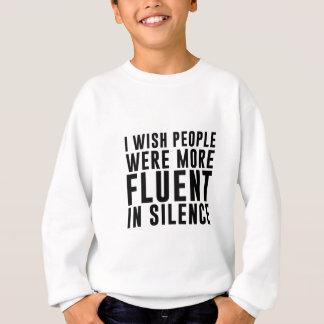 Fluent In Silence Sweatshirt