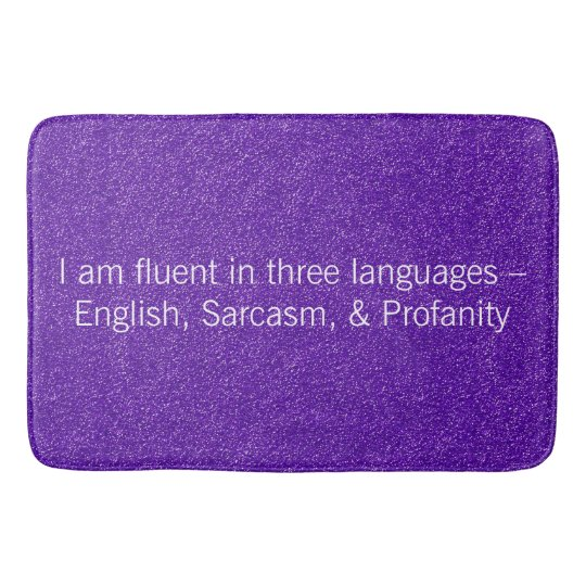 Fluent in Three Languages Novelty Gift Bath Mat