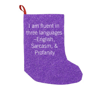 Fluent In Three Languages Small Christmas Stocking