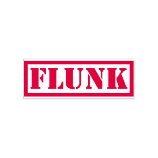 Flunk Stamp