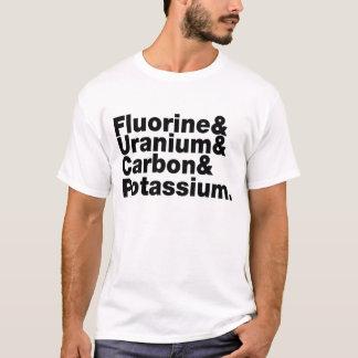 Fluorine Uranium Carbon Potassium T-Shirt