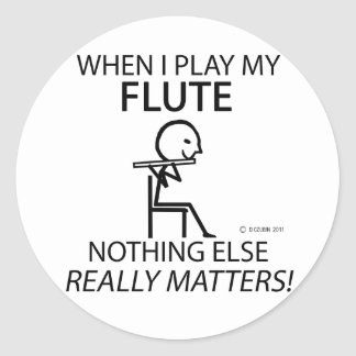 Flute Nothing Else Matters Classic Round Sticker