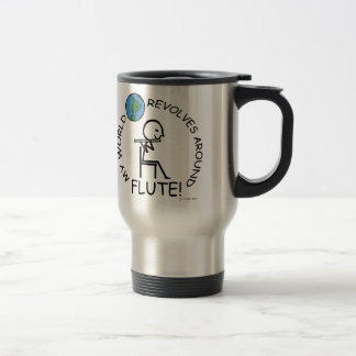 Flute - World Revolves Around Travel Mug