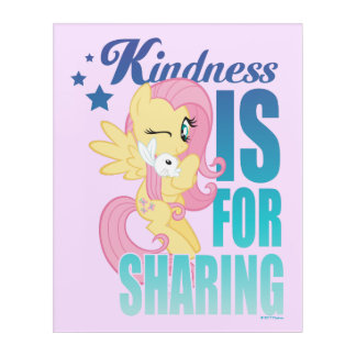 Fluttershy | Kindness Is For Sharing Acrylic Wall Art