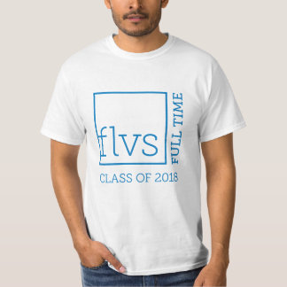 FLVS Full Time 2018 Unisex Shirts