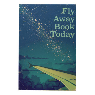 Fly Away Book Today vintage flight poster Wood Canvas
