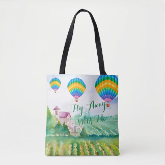 Fly Away With Me Vineyard Hot Air Balloon Tote