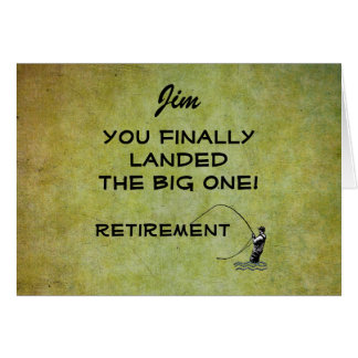 Fly Fisherman - You Landed Big One! Retirement Card