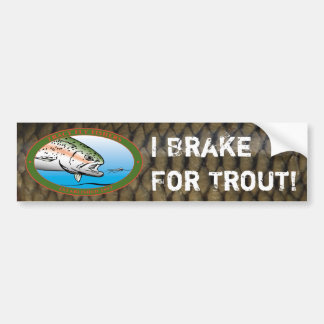 Fly Fishers Club - I Brake For Trout Bumper Sticker