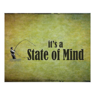 Fly Fishing | It's a State of Mind Photographic Print