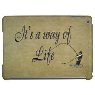 Fly fishing - It's a Way of Life Love Flyfishing iPad Air Covers