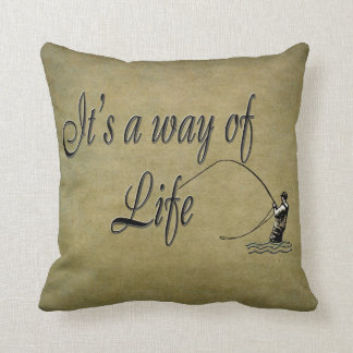 Fly fishing - It's a Way of Life Throw Pillow