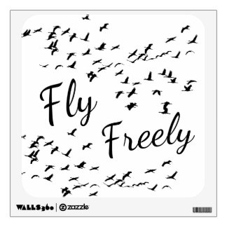 Fly freely wall sticker