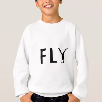 Fly funny text and human design sweatshirt