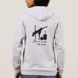 Fly Me To the Half Moon ~ Yoga Inspired Fashion Hoodie