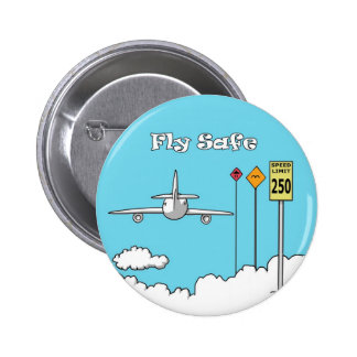 """Fly Safe"" 2 Inch Round Button"