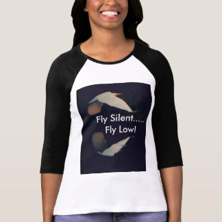 """Fly Silent... Fly Low"" long sleeved T-shirt"