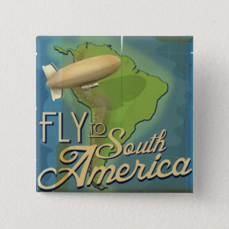 Fly To South America 2 Inch Square Button