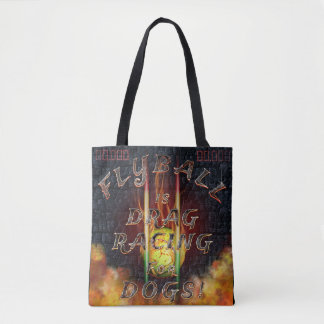 Flyball Flamz: Drag Racing for Dogs! Tote Bag