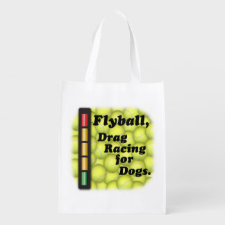 Flyball is Drag Racing for Dogs! Reusable Grocery Bag