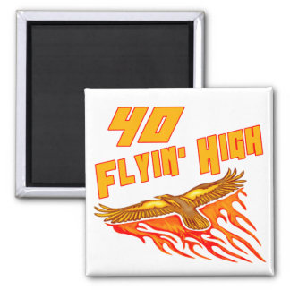 Flying High 40th Birthday Gifts Square Magnet