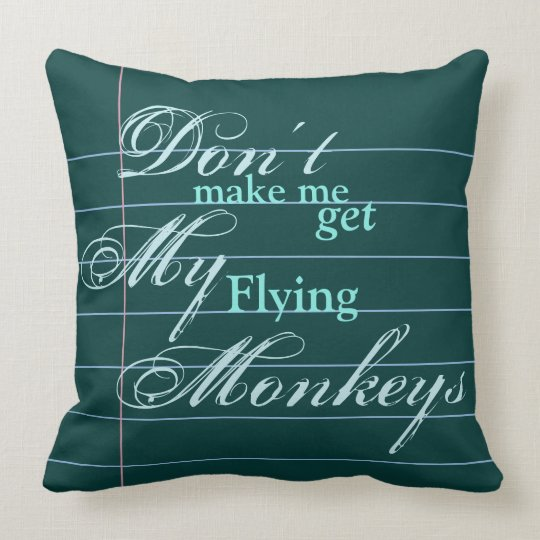 """Flying Monkeys"" Snarky, but beautiful, Note Paper Throw Pillow"