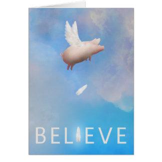 Flying Pig-Believe Greeting Card