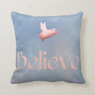 Flying Pig-Believe Throw Pillow