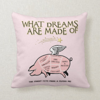 Flying Pig Cuts-What Dreams Are Made Of Throw Pillow