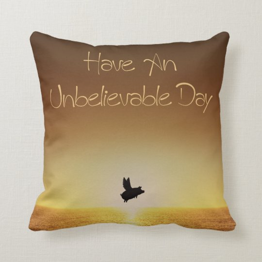 flying pig-unbelievable day pillow