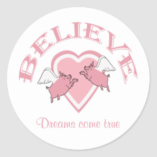 Flying Pigs Believe Classic Round Sticker