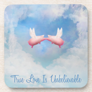 Flying Pigs Kissing-True Love Is Unbelievable Coaster