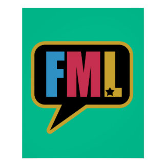 FML (Poster) Poster