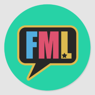 FML (Stickers) Round Sticker