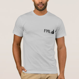 FML thumbs UP T-Shirt