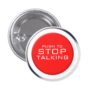 Fnally! Stop talking button