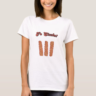 fo sizzle T-Shirt