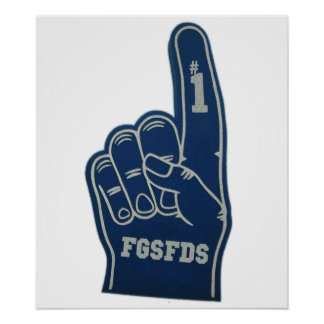 Foam Finger FGSFDS Posters