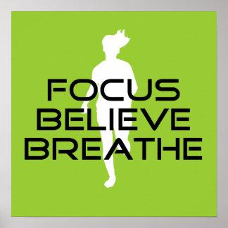 Focus Believe Breathe Poster