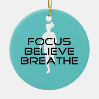 Focus Believe Breathe Round Ceramic Ornament