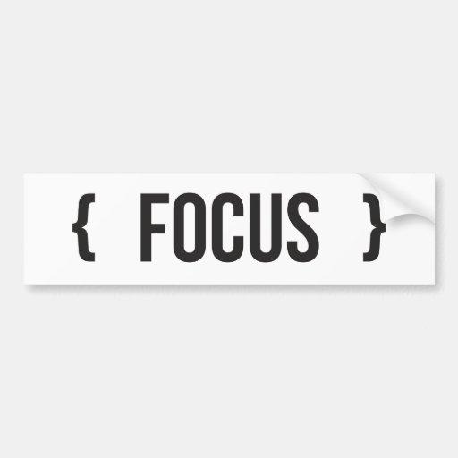 Focus - Bracketed - Black and White Bumper Sticker