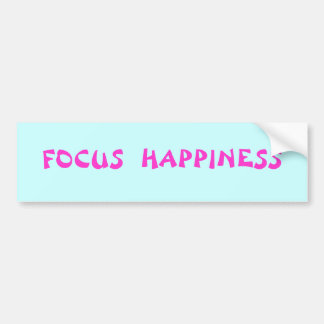 Focus Happiness Bumper Stickers