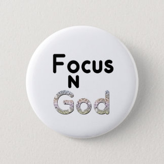 Focus on God 2 Inch Round Button