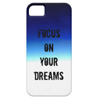 Focus On Your Dream iPhone 5 Covers
